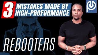 3 ❌ Mistakes made By High-Performance Rebooters | Porn Addiction - JK Emezi