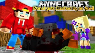 Minecraft Lets Play - DONUT IS CRUSHED BY AN ANVIL!!!!