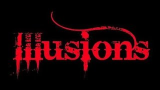 Illusions - Verte tomu (official)