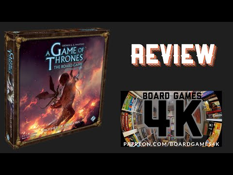 A Game of Thrones The Board Game: Mother of Dragons Expansion Review