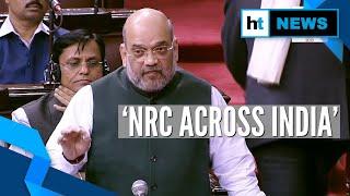 Amit Shah confirms pan-India NRC; clarifies on Citizenship Amendment bill