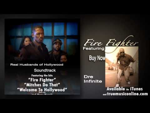 Fire Fighter by Dre Infinite