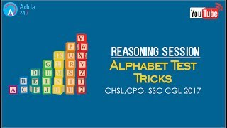 Alphabet Test Reasoning Tricks For SSC CGL 2017 - ( Online SSC CGL Coaching)