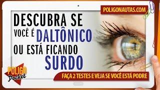 Descubra se Você é Daltônico ou está Ficando Surdo | PoligoPocket