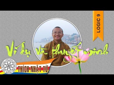 Logic học Phật giáo (2007) - Bài 9: Ví dụ và thuyết minh