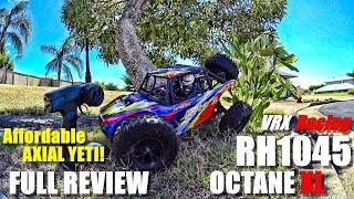 AXIAL YETI Clone! - VRX RH1045 OCTANE XL 1:10 RTR Review - [Unbox, Inspect, Bash, Pros & Cons]