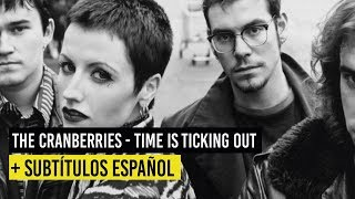 The Cranberries - Time Is Ticking Out + Subt. Español