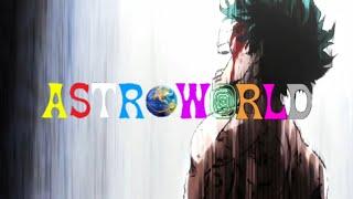 ASTROWORLD - My Hero Academia AMV
