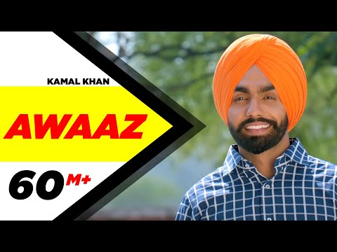 Awaaz Qismat Ammy Virk Sargun Mehta Kamal Khan Jaani B Praak New Song 2018
