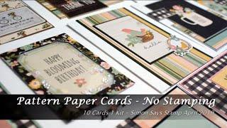 Pattern Paper Cards | No Stamping | 10 Cards 1 Kit Simon Says Stamp April 2019 Card Kit
