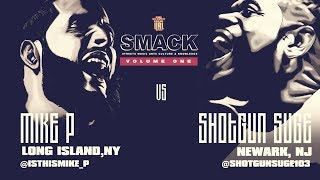 SHOTGUN SUGE VS MIKE P SMACK/ URL RAP BATTLE | URLTV