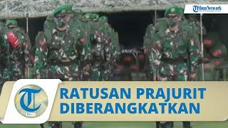 Ratusan Prajurit TNI Siap Diberangkatkan ke Kawasan Konflik Papua