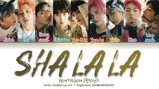 PENTAGON (펜타곤) - SHA LA LA (신토불이) (Color Coded Lyrics Eng/Rom/Han/가사)