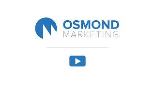 Osmond Marketing - Video - 1