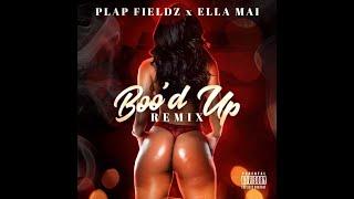 Plap Fieldz x Ella Mai - Boo'd Up Remix (Full Song)