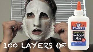 100 LAYERS OF... GLUE ON MY FACE?!