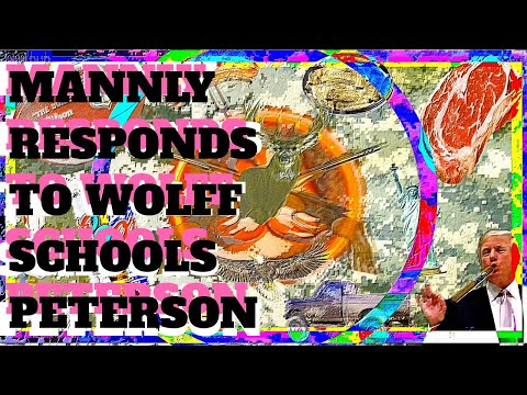 "MANLY (M)ANN responds to ""Wolff schools Peterson"""