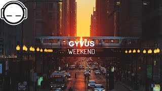 GYVUS - Weekend [Chillhop Records]