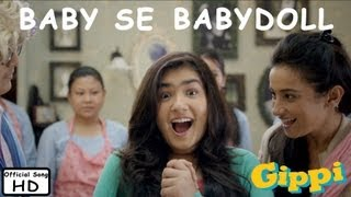 Baby Se Babydoll - Full Song - Gippi