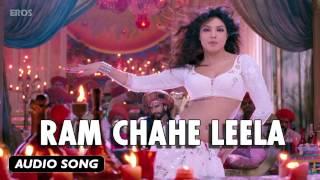 Ram Chahe Leela | Full Audio Song | Goliyon Ki Raasleela