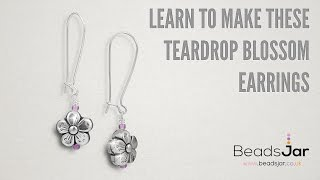 Learn To Make These Teardrop Blossom Earrings!