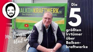 Die 5 größten Irrtümer über Balkonkraftwerke - mit Holger Laudeley