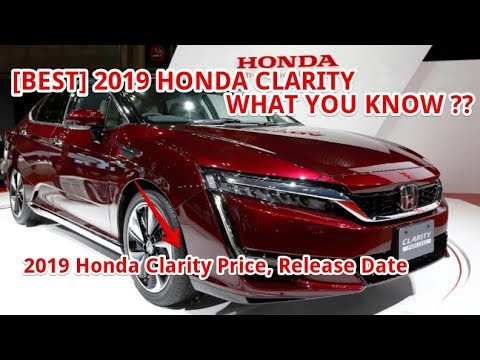 [BEST] 2019 Honda Clarity Price, Release Date