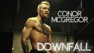 Conor McGregor - Downfall