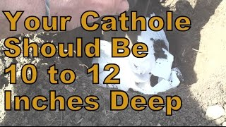Correct Cathole Depth is 10 to 12 Inches:  Bury Your Waste