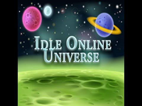 Idle Online Universe Video 0