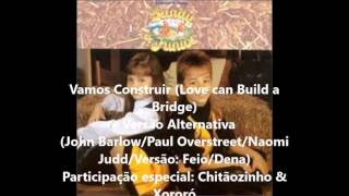 Sandy & Junior - Vamos Construir (Versão Alternativa)