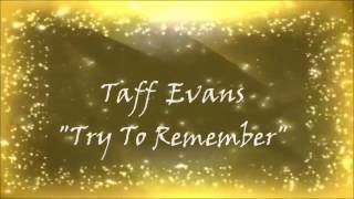 """""""Try To Remember""""  (Josh Groban)"""