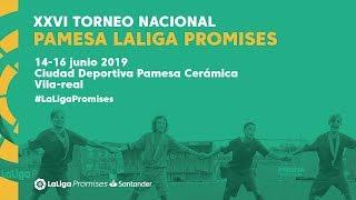 XXVI Torneo Nacional Pamesa LaLiga Promises Santander (viernes 14 - mañana)