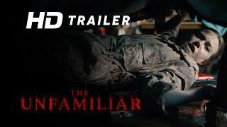The Unfamiliar (2020) Video