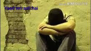 Yaad teri aati hai mujhey tadpati hai songs +lyrics - YouTube