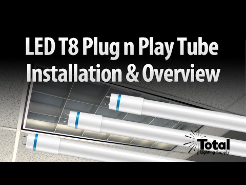 LED T8 Plug n Play Tube Installation & Overview