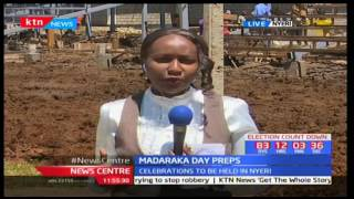 Preparations underway in Nyeri for Madaraka Day Celebrations