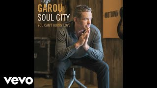 Musik-Video-Miniaturansicht zu You Can't Hurry Love Songtext von Garou