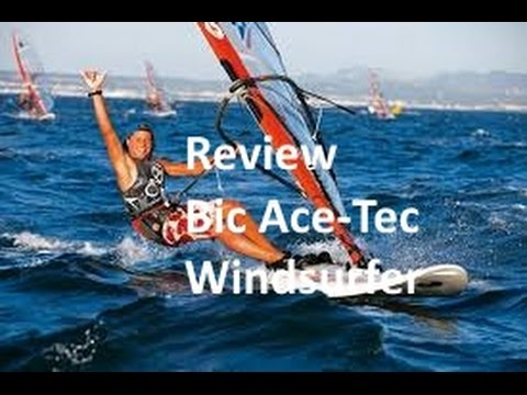Windsurfing Review – Bic ACE-TECH SUP Stand up Paddle Board