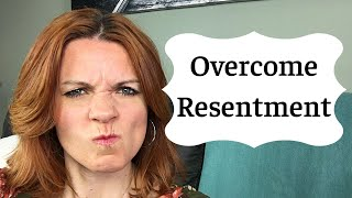 How to Overcome Resentment in a Relationship: Start with this Practice