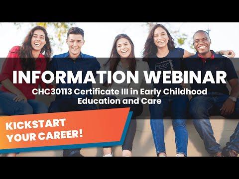 CHC30113 Information Webinar: Certificate III in Early Childhood ...