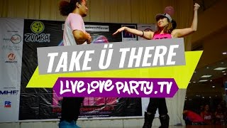 Take Ü There by Jack Ü feat Kiesza | Zumba® | Live Love Party
