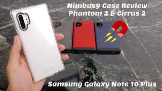 Samsung Note 10 Plus Case Review from Nimbus 9 : Phantom 2 & Cirrus 2