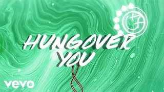 Blink 182   Hungover You (Lyric Video)