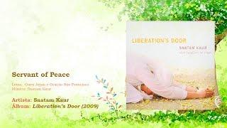 Snatam Kaur - Servant of Peace   Letra   Lyric   [PT] [EN]