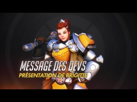 Message des devs : présentation de Brigitte (VOST) de Overwatch