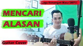 LAGU MALAYSIA JAMAN SMP!!! EXIST - Mencari Alasan (Guitar Cover) By.Soni Egi
