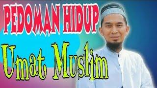 Live Ba'da Sholat Isya - Pedoman Hidup Umat Muslim - Ustadz Adi Hidayat