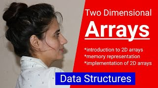 1.5 Introduction to Two Dimensional (2D) arrays | Implementation of 2D arrays |Memory representation