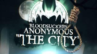 BLOODSUCKERS ANONYMOUS - The City